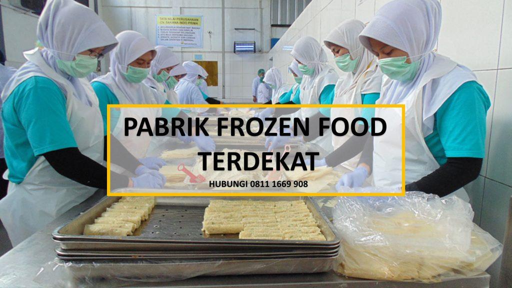 Pabrik Frozen Food Terdekat Hub 0811 1669 908